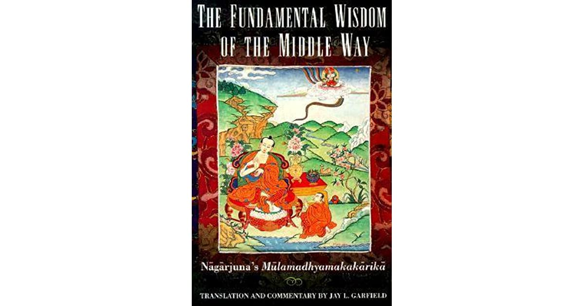 the fundamental wisdom of the middle way pdf