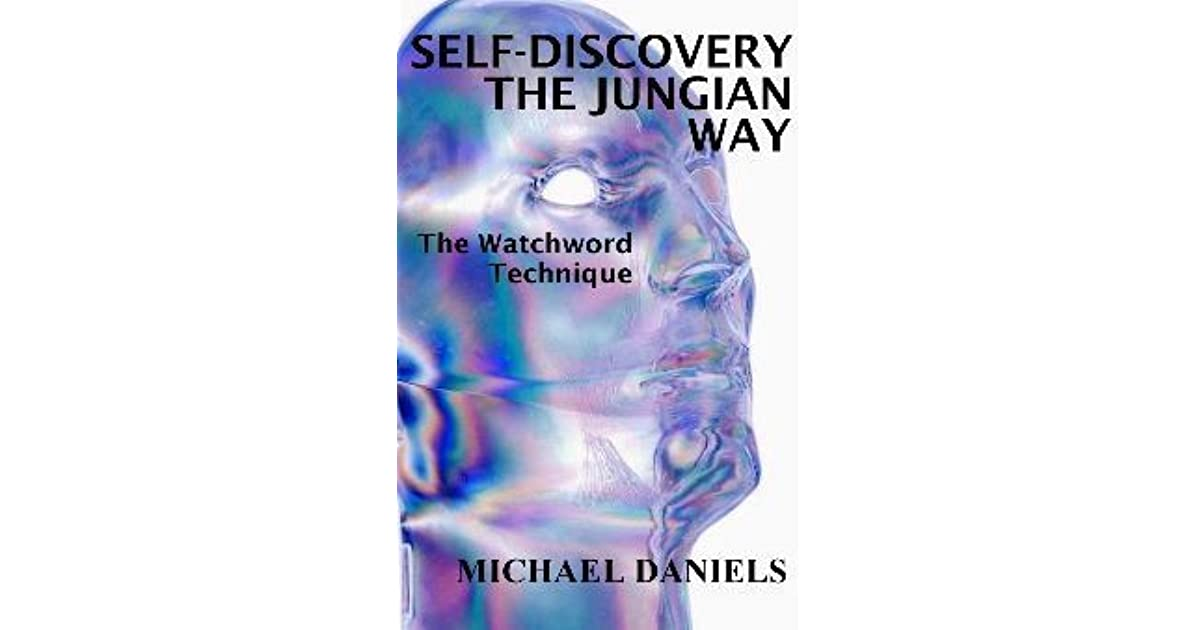 self-discovery the jungian way the watchword technique pdf