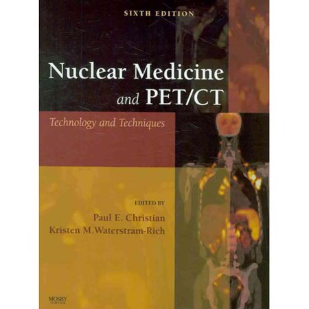 nuclear medicine and pet ct technology and techniques pdf